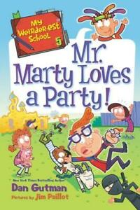 Mr. Marty Loves a Party! by Dan Gutman, Jim Paillot (illustrator)