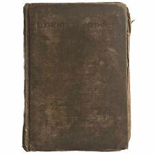 Antique 1893 Elements Of Arithmetic by William J Milne 1st Ed. Mathematics Book