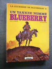 BLUEBERRY  La Jeunesse de Blueberry  EO  UN YANKEE NOMME BLUEBERRY
