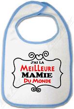 Bavoir Bébé Bleu J'ai la meilleure Mamie du Monde