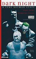 Dark Night A True Batman Story HC Book Paul Dini Eduardo Risso DC Comics Joker