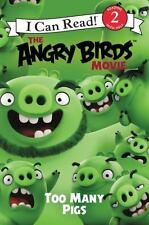 The Angry Birds Movie: Too Many Pigs (I Can Read Level 2) by Cerasi, Chris, Good