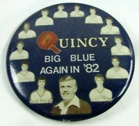 VTG 1982 QUINCY Big Blue Again In '82 Pin Back Button Devils Illinois Basketball