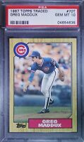 1987 Topps Traded Greg Maddux ROOKIE RC #70T PSA 10 GEM MINT 🔥📈🔥⚾ Cubs Braves