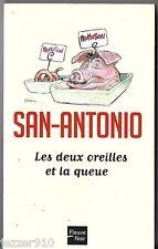 SAN-ANTONIO n°117 ¤ LES DEUX OREILLES ET LA QUEUE ¤ 06/2011 K