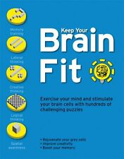Keep Your Brain Fit: Exercise Your Mind and Stimul
