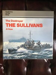 Destroyer, the Sullivans : Anatomy of the Ship Hardcover Al Ross
