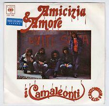 disco 45 GIRI I CAMALEONTI AMICIZIA E AMORE - PENSA Radio COLUMBIA