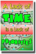 A Lack Of Time - New Classroom Motivational Poster