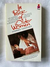 In Praise of Older Women: The Amorous Recolle... by Vizinczey, Stephen Paperback