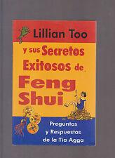 Lillian Too y sus secretos exitosos de Feng Shui: preguntas y respuestas de la