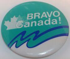 "Vintage 2 "" Button Pin "" BRAVO CANADA !"" Ancien Macaron"