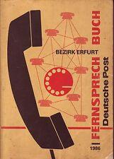 Fernsprechbuch Bezirk Erfurt 1986 Sömmerda Schlotheim Gotha Zück Arnstadt Apold