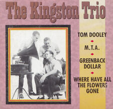 "THE KINGSTON TRIO - 3"" MAXI-CD-Tom Dooley, fuites, apaisante Dollar (Rhino)"