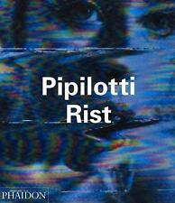 Pipilotti Rist by Peggy Phelan, Richard Brautigan, Hans Ulrich Obrist and...