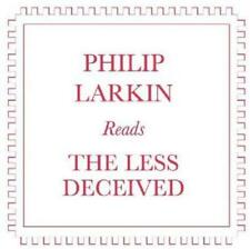 Philip Larkin - Reads The Less Deceived (NEW CD)