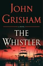 The Whistler by John Grisham (2016, Hardcover) 1st Edition Free Shipping