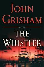 The Whistler by John Grisham (2016, Hardcover) like new.