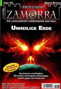 PROFESSOR ZAMORRA NR. 1236 - Unheilige Erde - Andreas Balzer - NEU