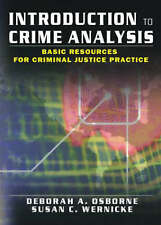 Introduction to Crime Analysis: Basic Resources for Criminal Justice Practice...