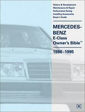 Mercedes-Benz E-Class Owner's Bible: 1986-1995, Bentley Publishers, Good Book