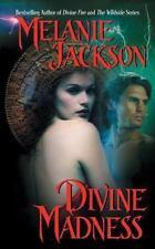 Divine Madness by Melanie Jackson (2013, Paperback)