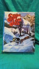 Silver San Juan The Rio Grande Southern Mallory Hope Ferrell 1973 First Edition