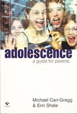 ADOLESCENCE - CARR-GREGG - RAISING TEENAGE BOYS & GIRLS EXCELLENT PARENTING BOOK