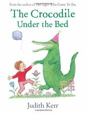 The Crocodile Under the Bed by Kerr, Judith Book The Cheap Fast Free Post