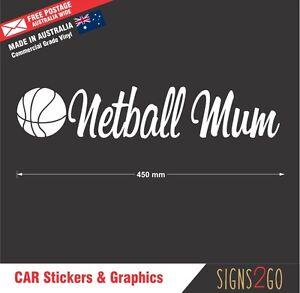 NETBALL STICKER NETBALL MUM For Car Van SUV 4x4 Bus Esky Large size 90x450mm