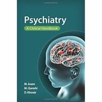 Psychiatry A Clinical Handbook by Mohsin Azam  (Paperback, 2016)