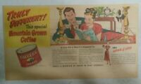 Folger's Coffee Ad: Truly Different Mountain Grown ! 1950's 7.5 x 15 Inch