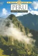 Book A Brief History of Peru by Christine Hunefeldt 2004 Paperback