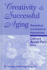 Creativity and Successful Aging: Theoretical and Empirical Approaches-ExLibrary