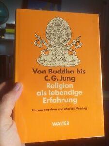 Von Buddha bis C. G. Jung. Religion als lebendige Erfahrung