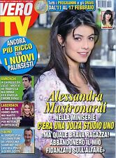 Vero Tv 2017 6#Alessandra Mastronardi,Luca Turco,Filippa Lagerback,Anna Moroni,j