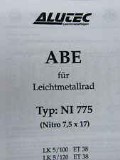 Original ABE für Alufelge Alutec Nitro NI775 KBA 46395 TÜV Gutachten