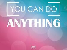 QUOTE MOTIVATION ANONYMOUS YOU CAN DO ANYTHING BLUE PINK ART PRINT MP4010A