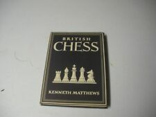 British Chess HC/DJ by Kenneth Mathews 1948 First Edition Illustated