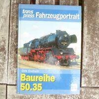 Fahrzeugportrait: Baureihe 50.35 von Dirk Endisch, Transpress Verlag
