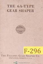 Fellows 6A Type, Gear Shaper Manual Year (1956)