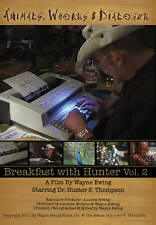 Animals, Whores & Dialogue; Breakfast with Hunter Vol.2