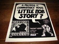 LITTLE BOB STORY - PUBLICITE VACANT HEART !!!!!!!!!!!!!