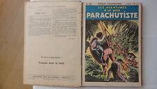 LES AVENTURES D'UN PETIT PARACHUTISTE ROGER SALARDENNE ALBUM  N°26 A 50 1939