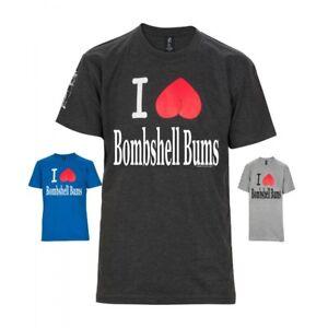 I Love Bombshell Bums T-shirt