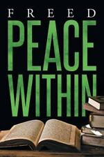 Peace Within by Freed (2016, Paperback)