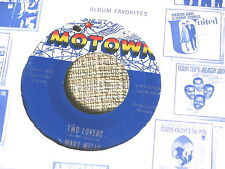 MARY WELLS~TWO LOVERS~MOTOWN~OPERATOR~HOLE DRILLED~VG++~~ SOUL 45