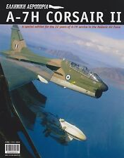 Vought A-7H Corsair II - 32 Years of A-7H Service in the Hellenic Air Force
