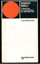 SALVADORI RINALDO INCHIESTA ROMILLI EINAUDI 1979 PBE 376 AGRICOLTURA