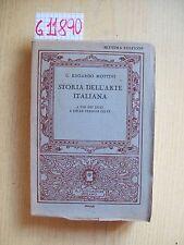 G. EDOARDO MOTTINI - STORIA DELL'ARTE ITALIANA - MONDADORI - 1933